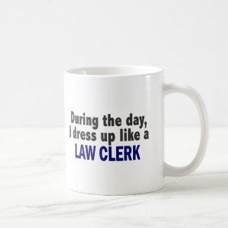 During The Day I Dress Up Like A Law Clerk Basic White Mug