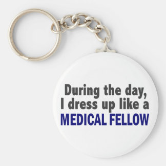 During The Day I Dress Up Like A Medical Fellow Key Ring