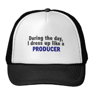 During The Day I Dress Up Like A Producer Hats