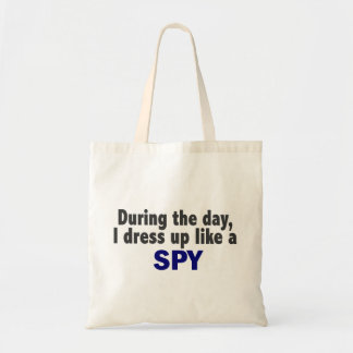 During The Day I Dress Up Like A Spy Canvas Bag
