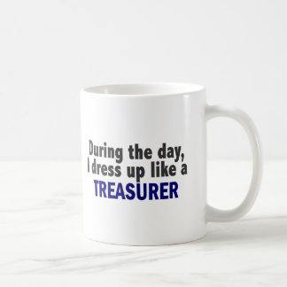 During The Day I Dress Up Like A Treasurer Basic White Mug
