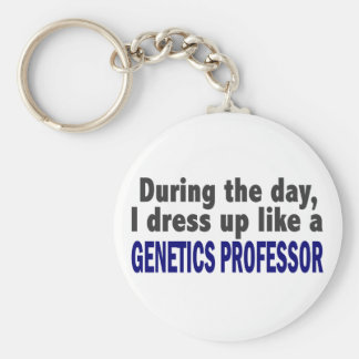 During The Day I Dress Up Like Genetics Professor Basic Round Button Key Ring