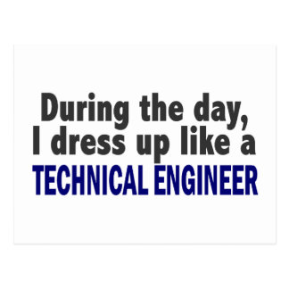 During The Day I Dress Up Like Technical Engineer Post Card