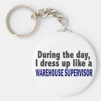 During The Day I Dress Up Warehouse Supervisor Key Ring