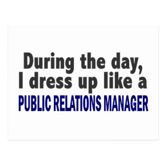 During The Day Public Relations Manager Postcard