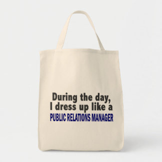 During The Day Public Relations Manager Tote Bag