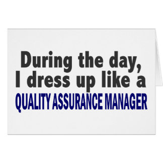 During The Day Quality Assurance Manager Cards