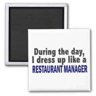 During The Day Restaurant Manager Refrigerator Magnets