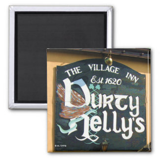 Durty Nelly's Pub Sign Magnet