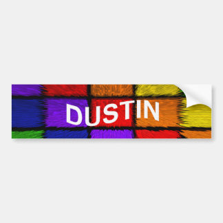 DUSTIN BUMPER STICKER