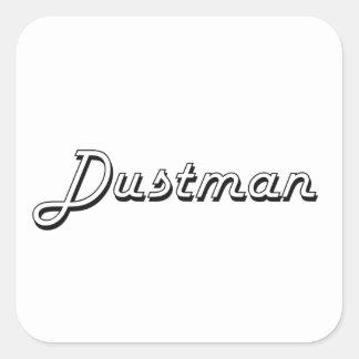 Dustman Classic Job Design Square Sticker