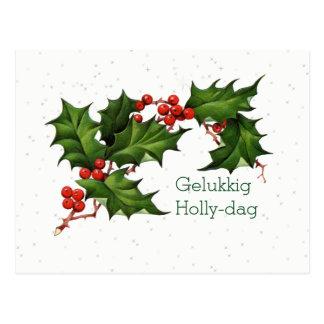 Dutch Gelukkig Holly Dag Vintage Christmas Postcard