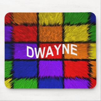 DWAYNE MOUSE PAD