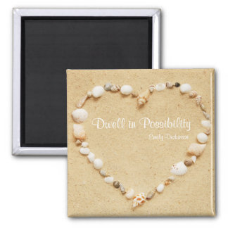 Dwell in Possibility Seashells Magnet