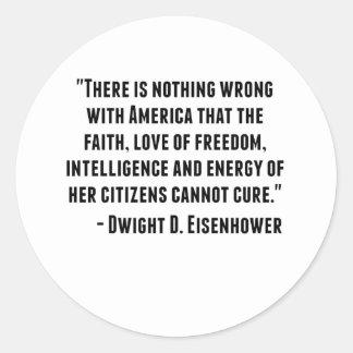 Dwight D. Eisenhower Quote Classic Round Sticker