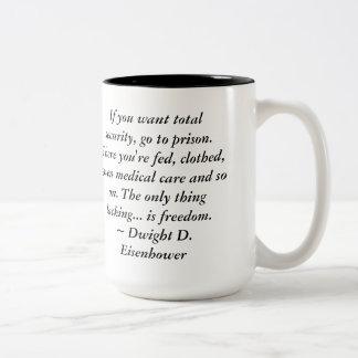 Dwight Eisenhower Freedom Quote Two-Tone Mug