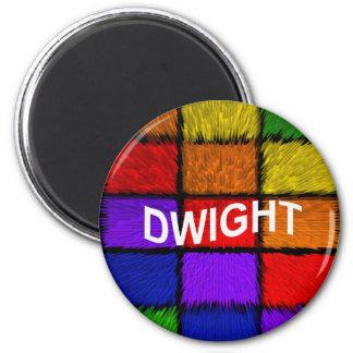 DWIGHT MAGNET