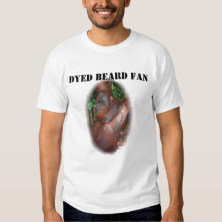 Dyed Beard Fan T Shirt