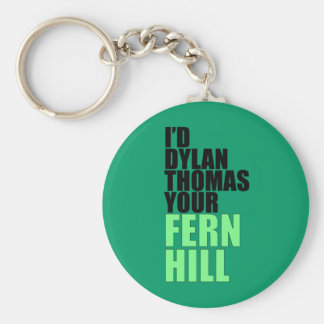 Dylan Thomas, Fern Hill Basic Round Button Key Ring