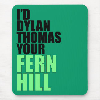 Dylan Thomas, Fern Hill Mouse Pad