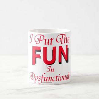 Dysfunctional Coffee Mug