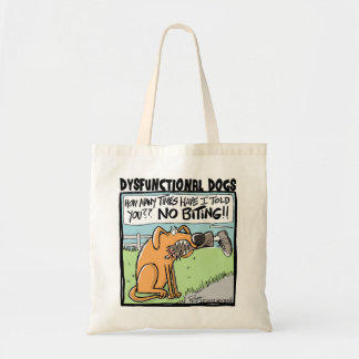 DYSFUNCTIONAL DOGS NO BITING!!