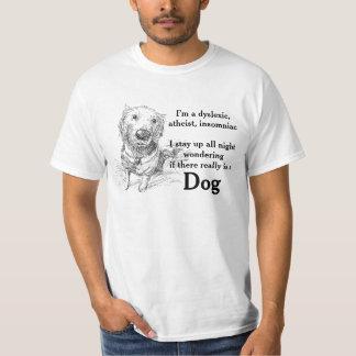 Dyslexia Atheist Joke Pun Funny Wordplay T-Shirt