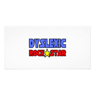 Dyslexic Rock Star Photo Greeting Card