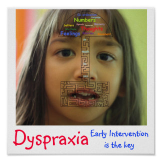 Dyspraxia - Early intervention is the key Poster