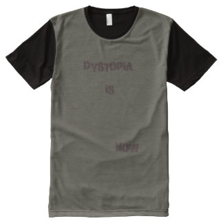 dystopia is now All-Over print T-Shirt