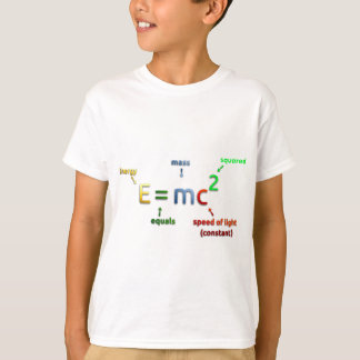E = MC^2. E equals MC Squared T-Shirt