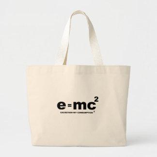 e = mc squared (excretion = my comsumption x 2) large tote bag