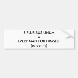 E Pluribus Unum Car Bumper Sticker