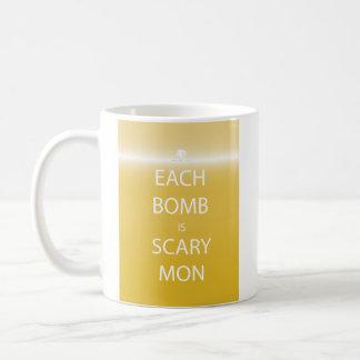 Each Bomb is Scary Mon Mug
