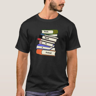 Each Book is a Friend shirt