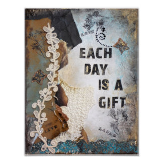 Each Day Is A Gift Mixed Media | Poster