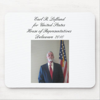 earl4congress, Earl R. Lofland for United State... Mouse Pad