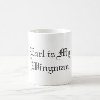 Earl is My Wingman Coffee Mug