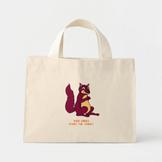 Earl the Squirrel: Who cares what you think? Canvas Bags