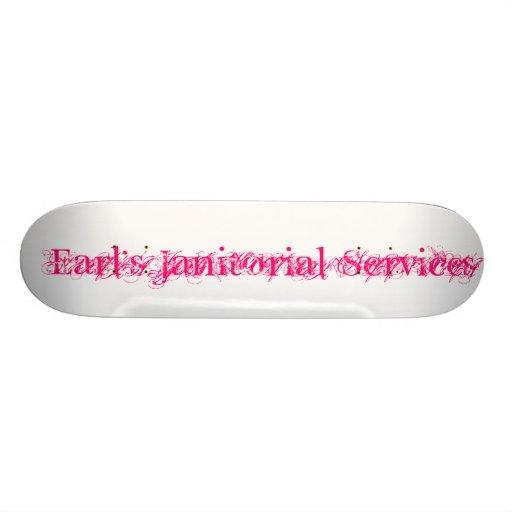Earl's Janitorial Services Custom Skateboard