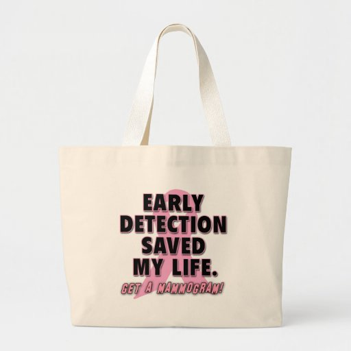 Early Detection Saves Lives Breast Cancer Design Canvas Bag