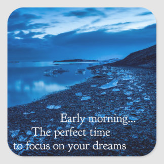Early Morning - Motivational Sticker