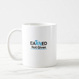 eaRNed Not Given  National Nurse Pride RN Coffee Mug