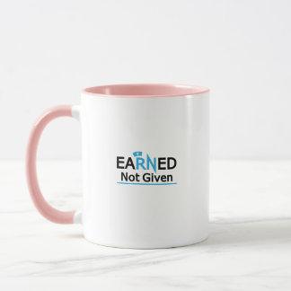 eaRNed Not Given  National Nurse Pride RN Mug