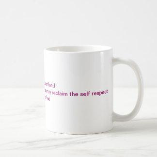 Earning some respect coffee mug