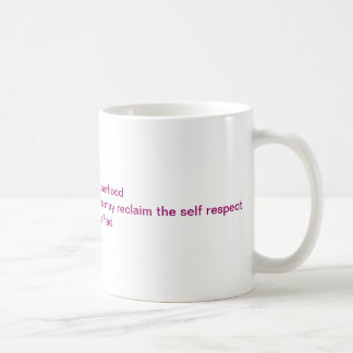 Earning some respect coffee mugs