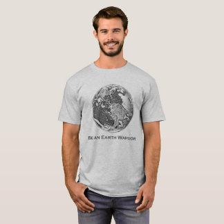 Earth 02 - Be an Earth Warrior T-Shirt