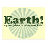Earth, a great place to raise your kids! postcards