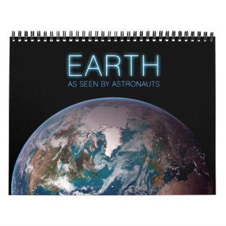 Earth as Seen by Astronauts Calendars