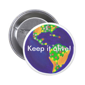Earth bouquet - Keep it alive Earth Day buttons
